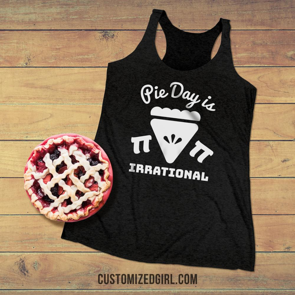 Pie Day Is Irrational Tank