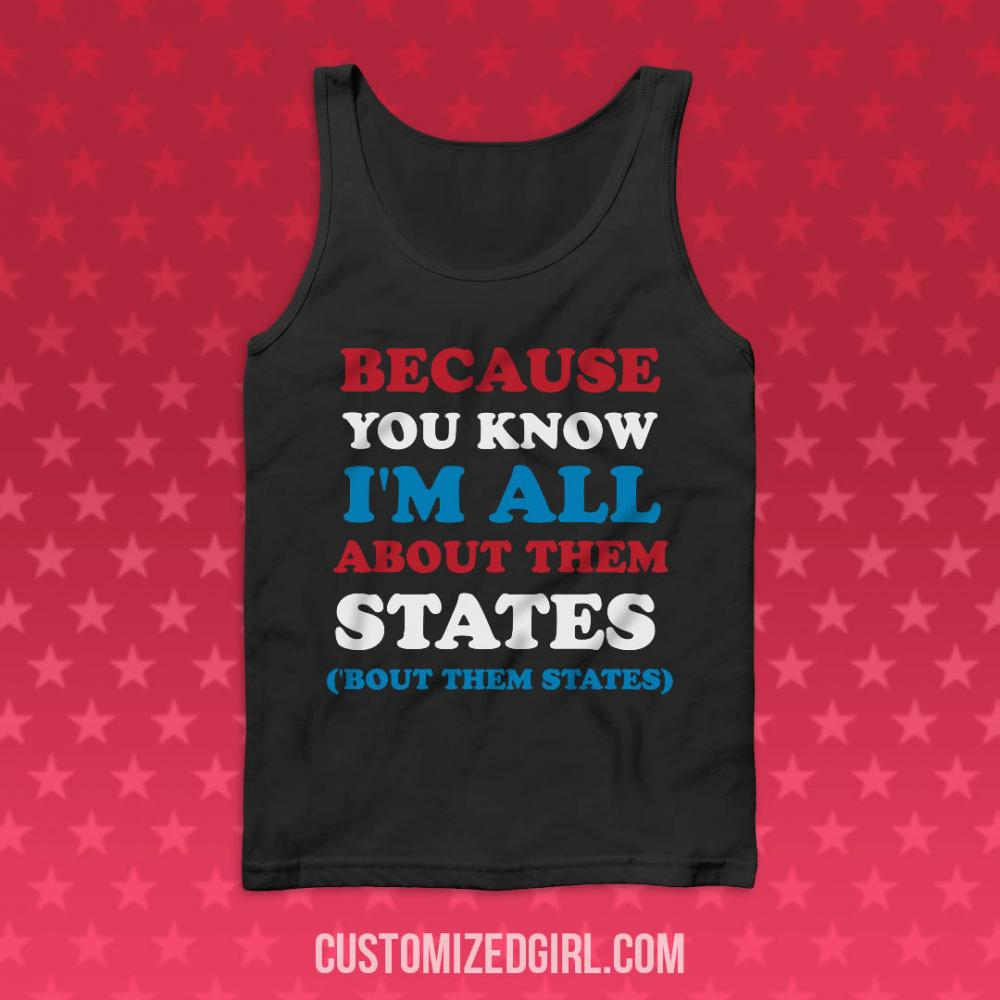 Funny I'm All About Them States