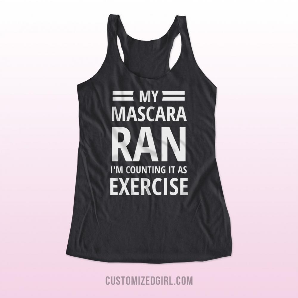 My Mascara Ran... It's Exercise