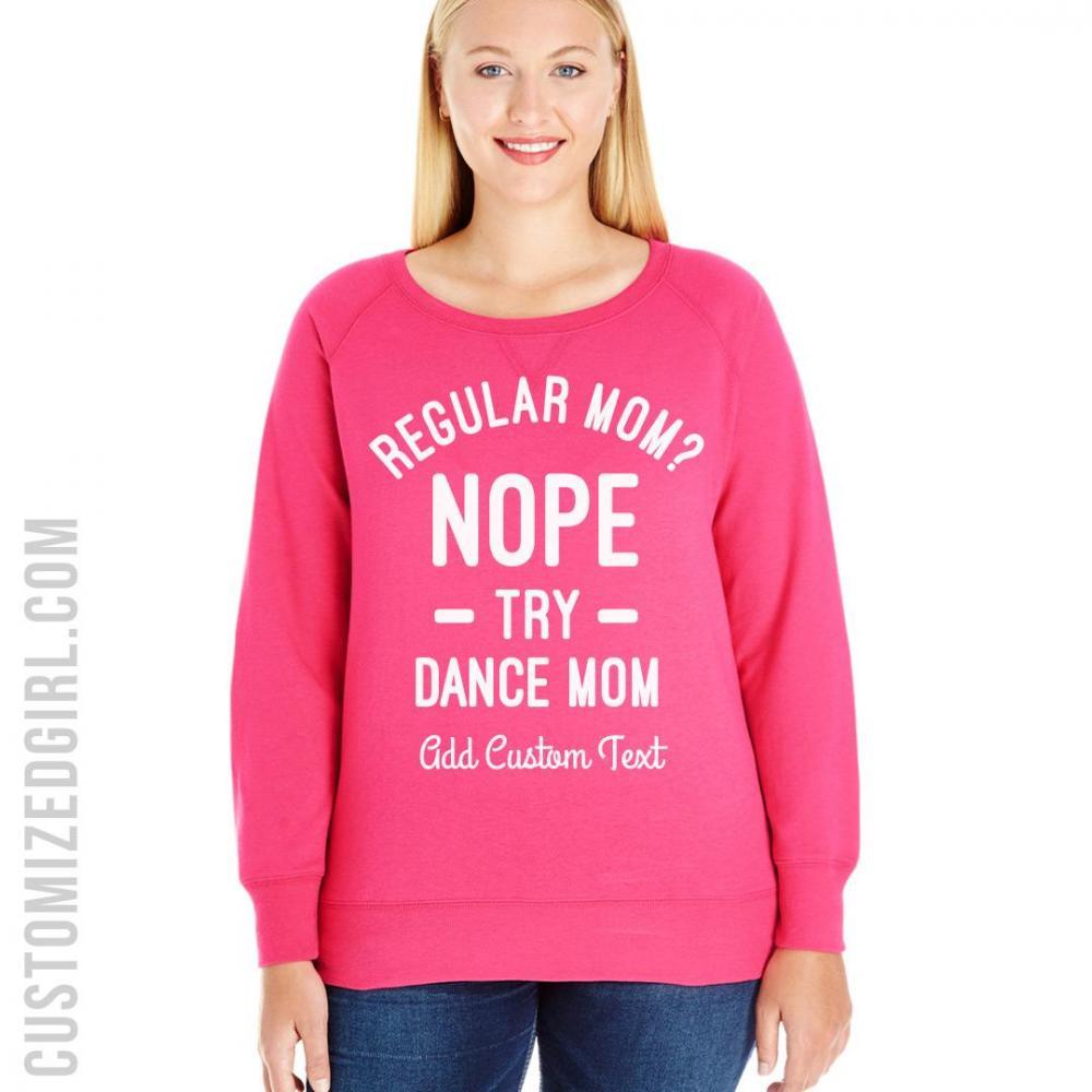 Not A Regular Mom A Dance Mom