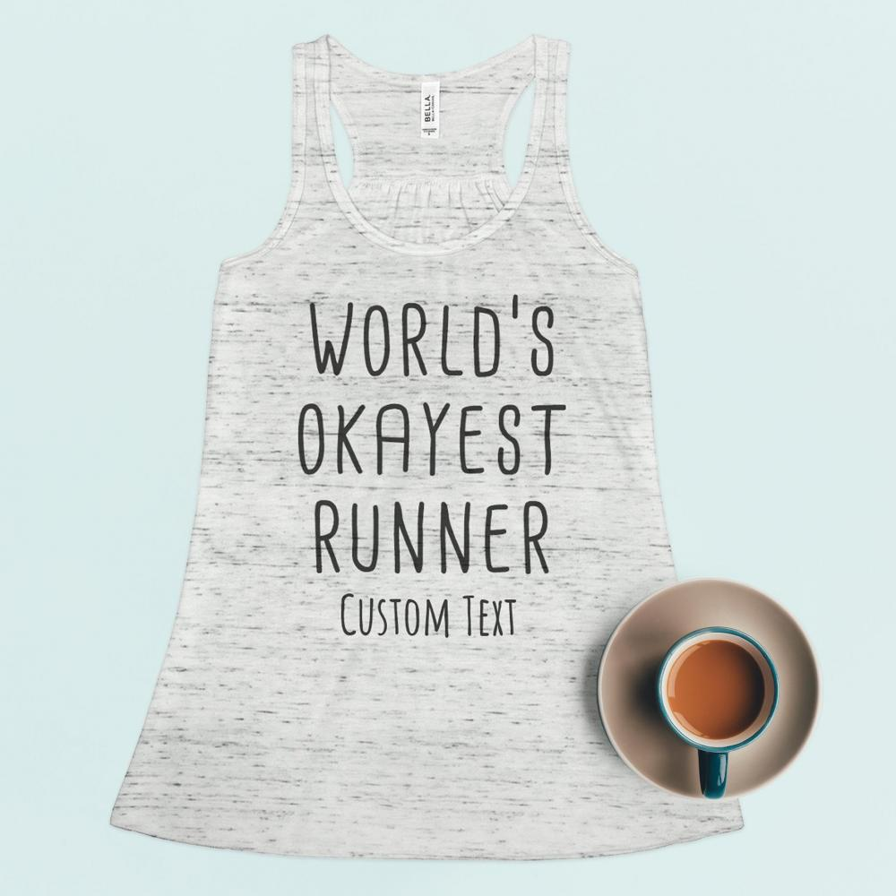 Custom World's Okayest Runner Tank