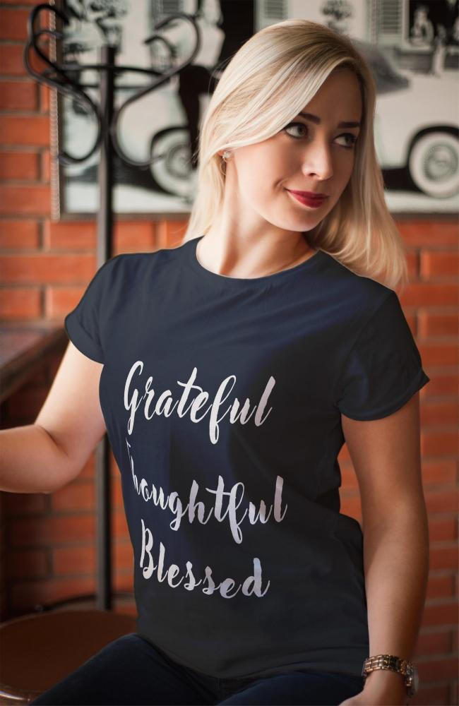 Grateful Thoughtful Blessed
