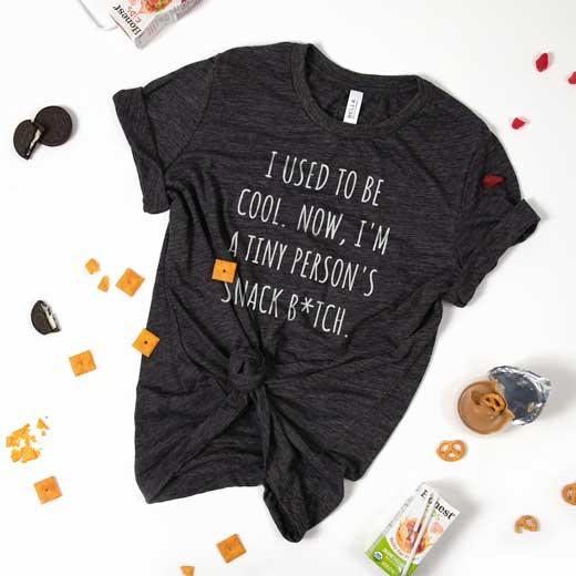 Tiny Person's Snack B*tch Funny Mom Tee
