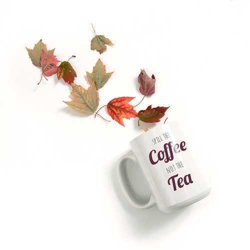 Spill The Coffee Mug