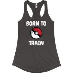 Trainer Is Born This Way