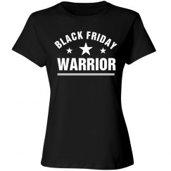 A Warrior On Black Friday
