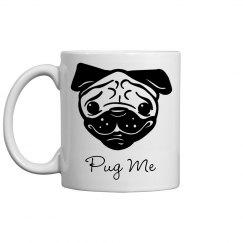"""""""Pug"""" Me Mug"""