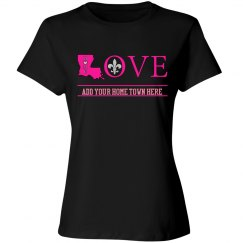 Love Home Louisiana (Pink) with customizable home town