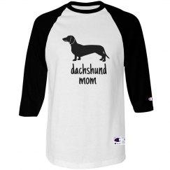 Dachshund Mom Baseball Shirt