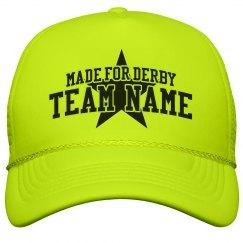 Custom Derby Team Neon Hat