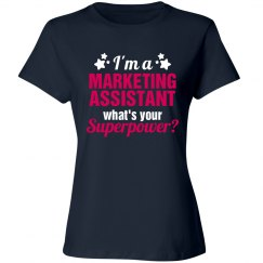 I'm a Marketing Assistant what's your Superpower?
