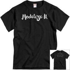 Modelize It Tee