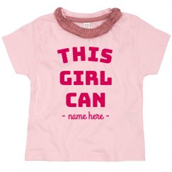 This Girl Can Custom Toddler Tee