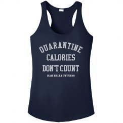 QUARANTINE CALORIES DONT COUNT