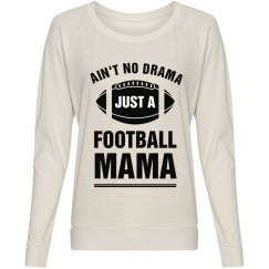 No Drama Just A Football Mama