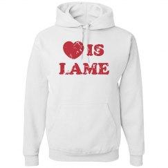 Anti-Valentines Lame Love