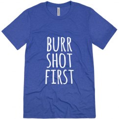 Hamilton Burr Shot First