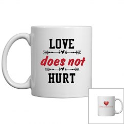 Love Does Not Hurt Mug