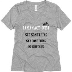 I Am An Activist Tee