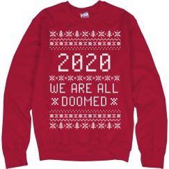 We Are All Doomed Political Sweater