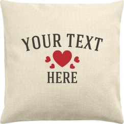 Custom Text Hearts Pillow