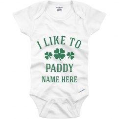 Custom I Like To Paddy