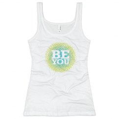 Just Be You Tank