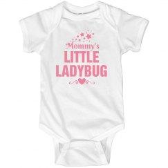 Mommy's little Ladybug