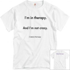 Dude's not crazy Tee
