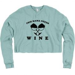Mama Needs Wine Crop