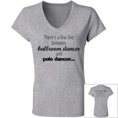 Ballroom Dancer/Pole Dancer Tee