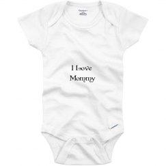 i love mommy onsie