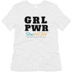 SheNOW GRL PWR Tee
