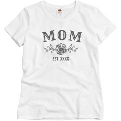 Custom Text Mothers Day Est. Tee