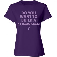 Do You Want to Build a Strawman