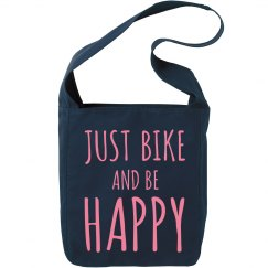 Just Bike And Be Happy Bag