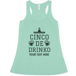Add Your Text Cinco De Drinko