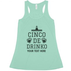 Add Your Text Cinco De Drinko