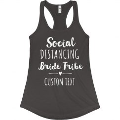 Social Distancing Bride Tribe