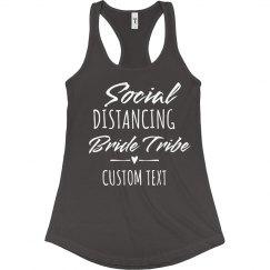 Social Distancing Bride Tribe