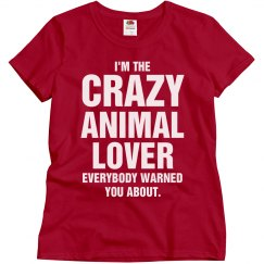 Crazy animal lover