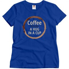 Coffee: A Hug in a Cup