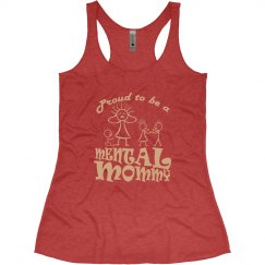 Mental Mommy Racerback Tank