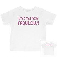 Isn't My Hair FABULOUS!- Toddler Girl Pink T