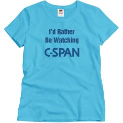 I'd Rather Be Watching C-SPAN