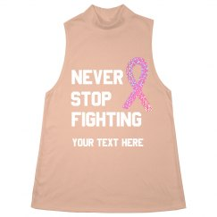 Never Stop Fighting Breast Cancer