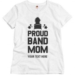 Band Mom Custom Text