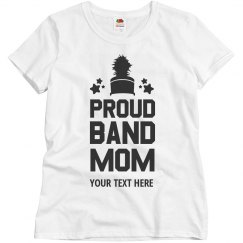 Band Mom Custom Text