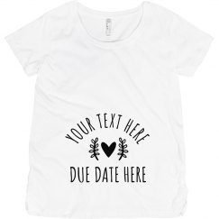 Custom Text & Due Date Maternity