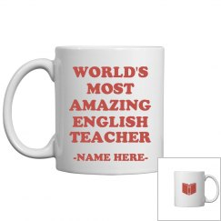 Custom Most Amazing English Teacher